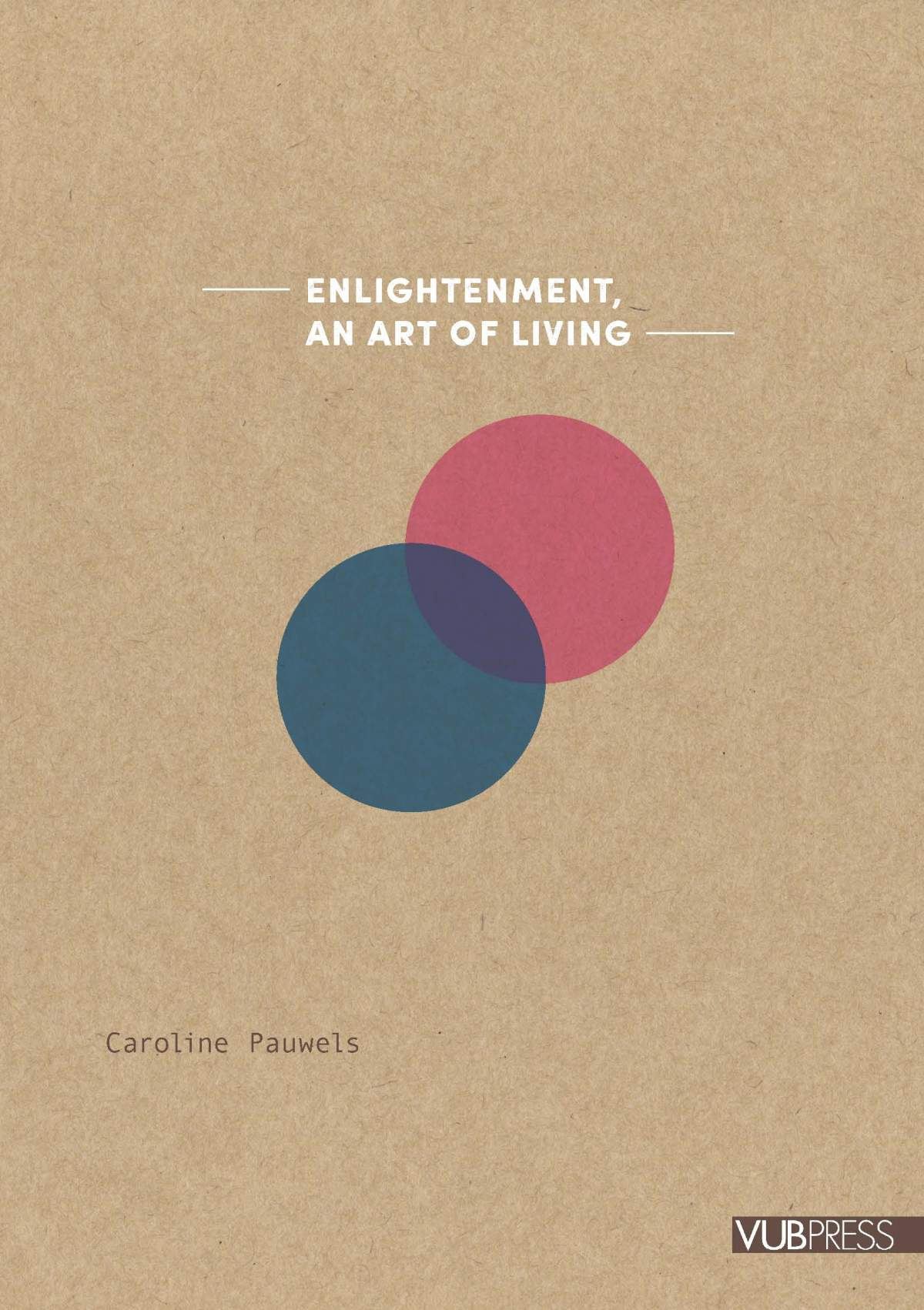 ENLIGHTENMENT, AN ART OF LIVING
