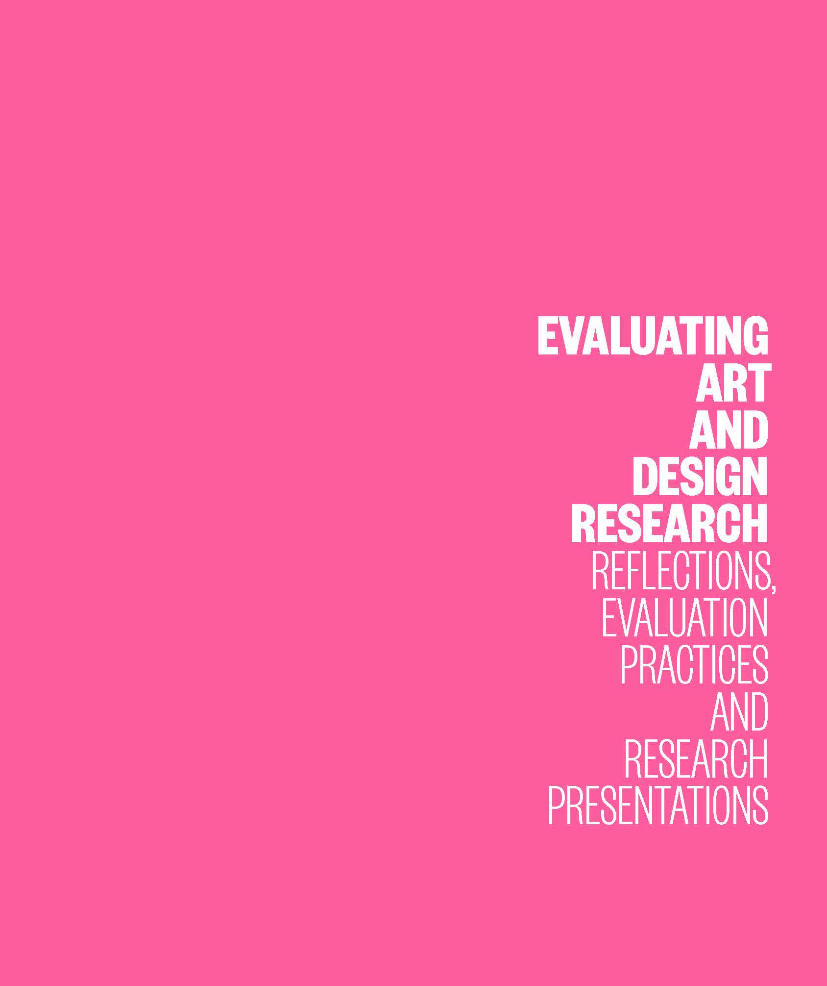EVALUATING ART AND DESIGN RESEARCH