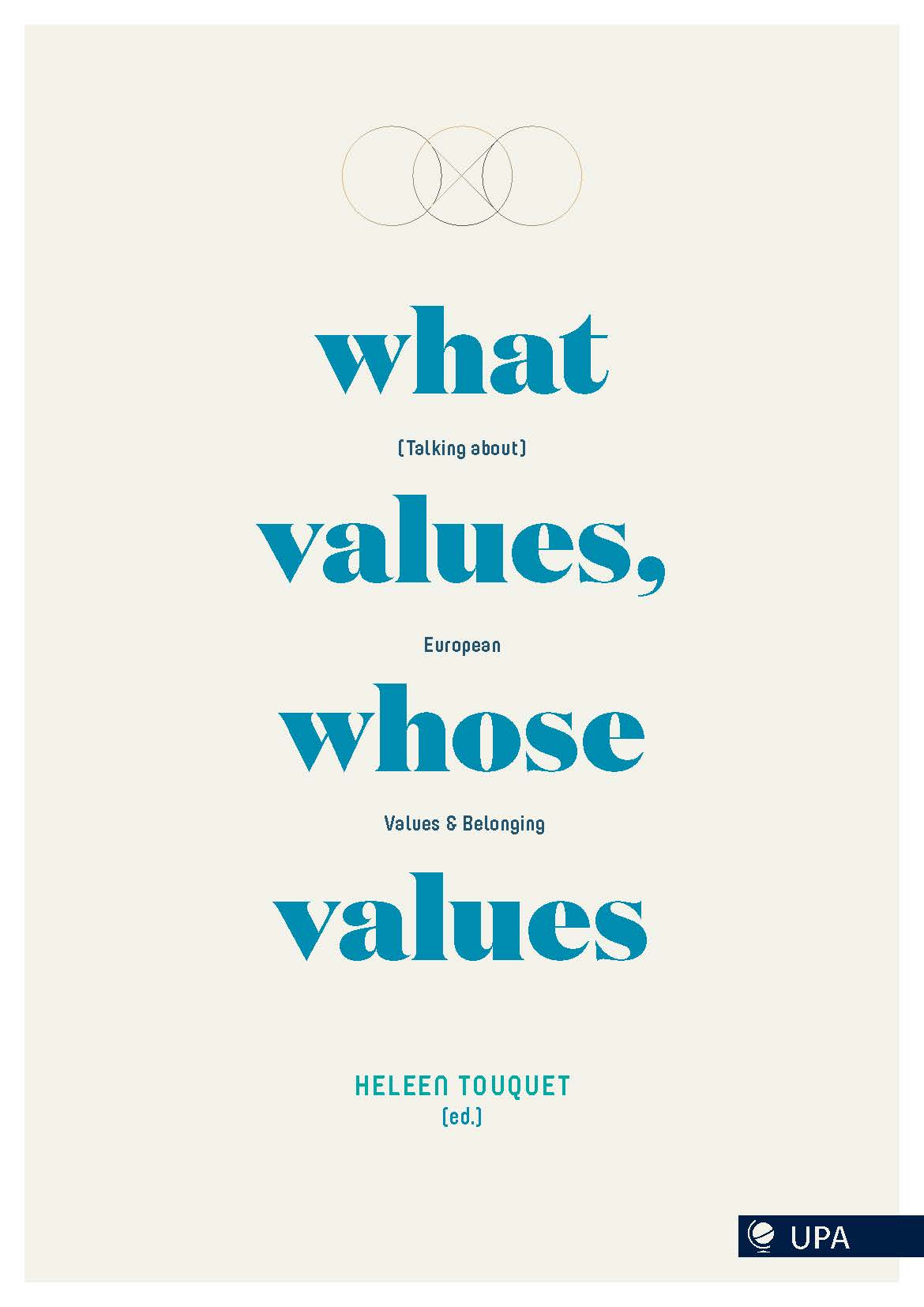 WHAT VALUES, WHOSE VALUES