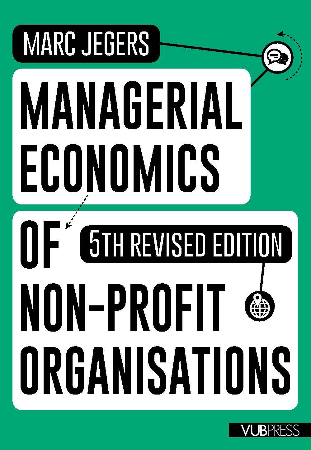 MANAGERIAL ECONOMICS OF NON-PROFIT ORGANISATIONS (5th revised edition)