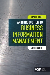 AN INTRODUCTION TO BUSINESS INFORMATION MANAGEMENT (SECOND EDITION)