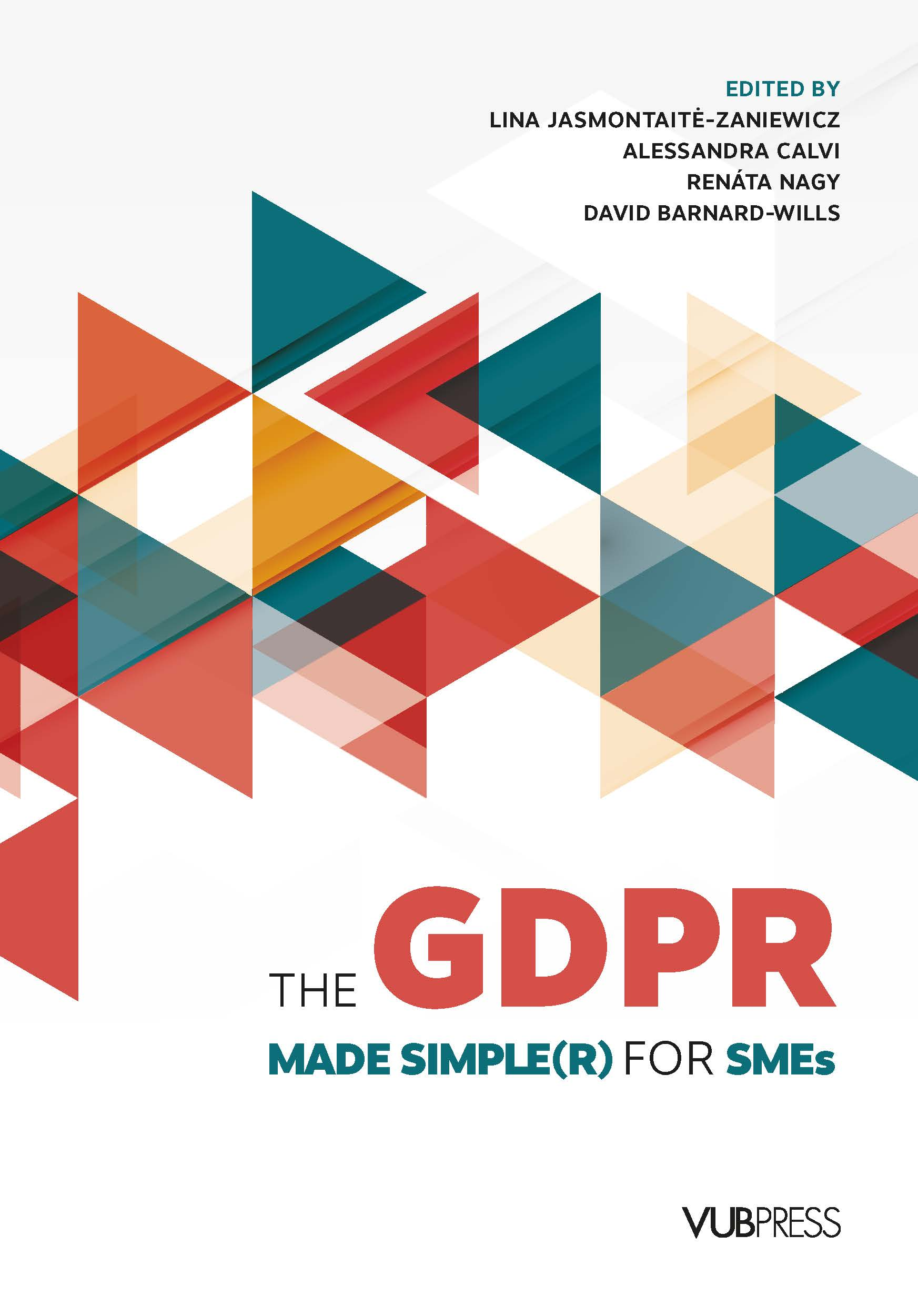 THE GDPR MADE SIMPLE(R) FOR SMES