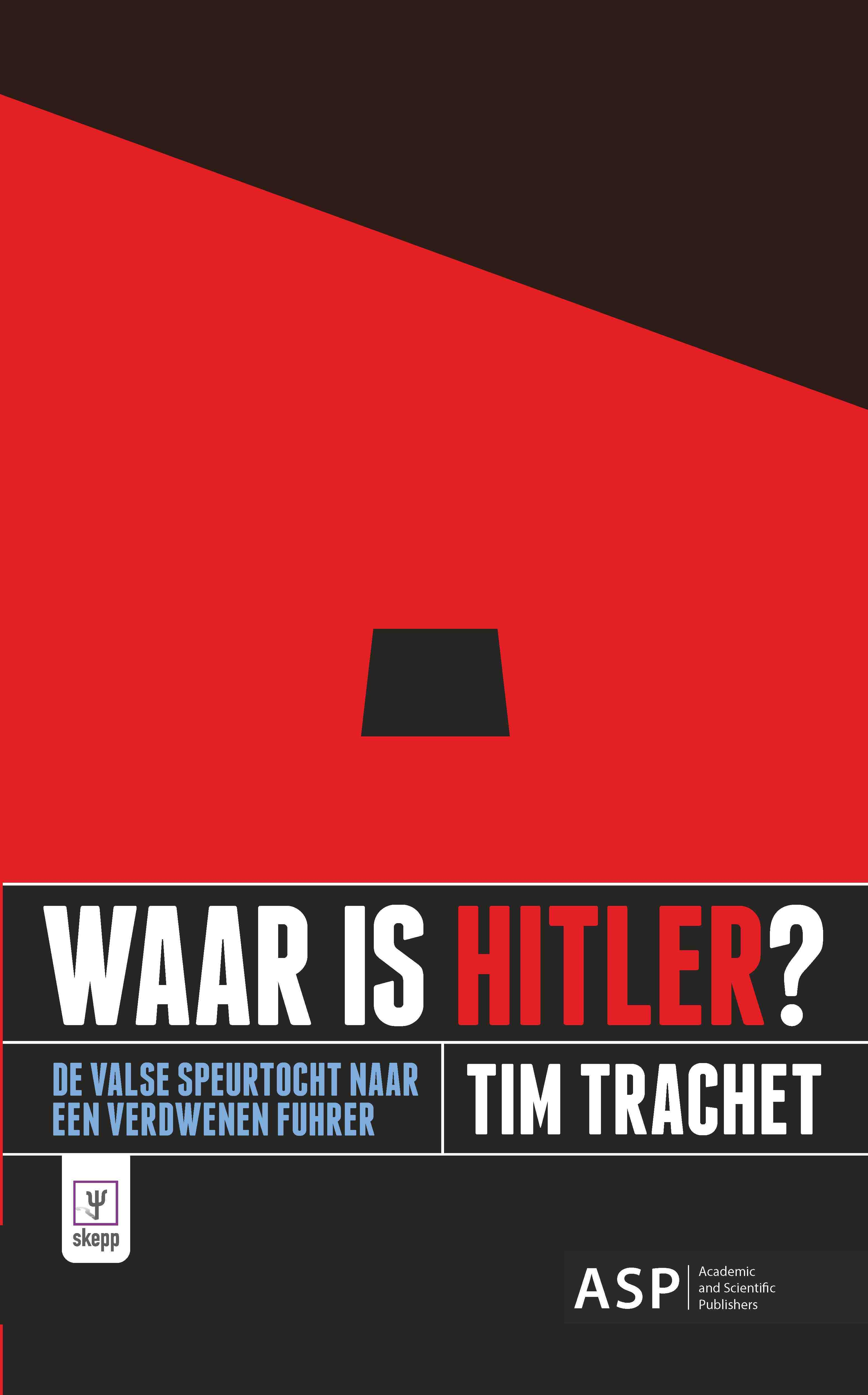WAAR IS HITLER?